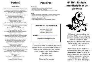 Realiza��o - Estudantes da Universidade de Bras�lia/UnB - Decanato de Extens�o - DEX/UnB
