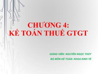 CH??NG 4: K? TO�N THU? GTGT