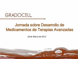 Jornada sobre Desarrollo de Medicamentos de Terapias Avanzadas
