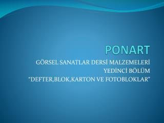 PONART