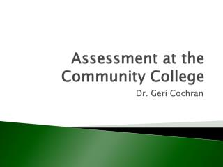 Assessment at the Community College
