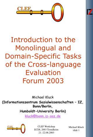 Michael Kluck (Informationszentrum Sozialwissenschaften – IZ, Bonn/Berlin,