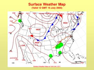 Surface Weather Map (Valid 12 GMT 15 July 2005)