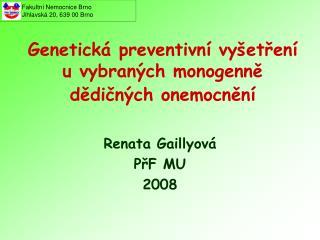 Genetická preventivní vyšetření u vybraných monogenně dědičných onemocnění