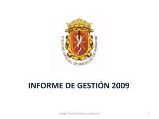 INFORME DE GESTIÓN 2009
