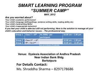 "SMART LEARNING PROGRAM ""SUMMER CAMP"" MAY, 2012 Are you worried about?"