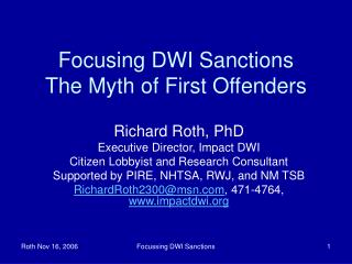Focusing DWI Sanctions The Myth of First Offenders