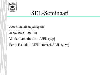 SEL-Seminaari