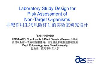 Laboratory Study Design for  Risk Assessment of  Non-Target Organisms 非靶作用生物风险评估的实验室研究设计