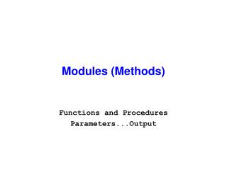 Modules (Methods)