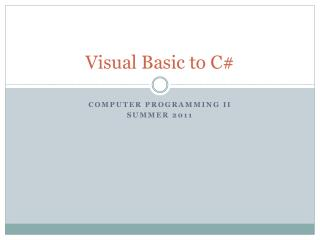 Visual Basic to C#