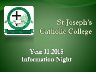 St Joseph's  Catholic College