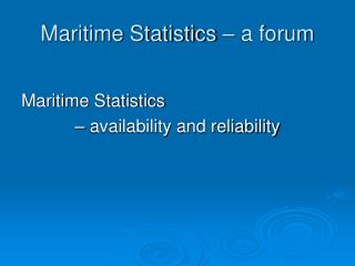 Maritime Statistics – a forum