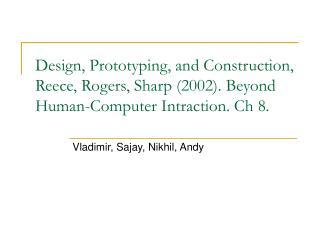 Vladimir, Sajay, Nikhil, Andy