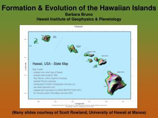 (Many slides courtesy of Scott Rowland, University of Hawaii at Manoa)