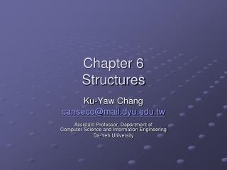 Chapter 6 Structures