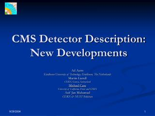 CMS Detector Description: New Developments