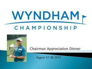 Chairman Appreciation Dinner