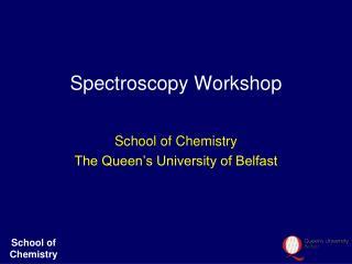 Spectroscopy Workshop