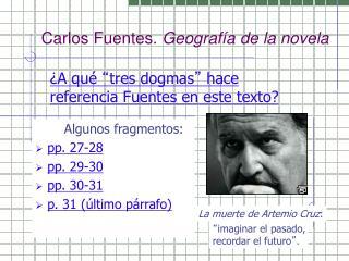 Carlos Fuentes.  Geograf �a de la  novela