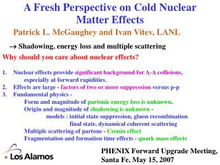 A Fresh Perspective on Cold Nuclear Matter Effects