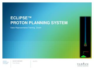 ECLIPSE™  Proton Planning System