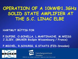 OPERATION OF A 10kW@1.3GHz   SOLID STATE AMPLIFIER AT THE S.C. LINAC ELBE