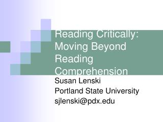 Reading Critically: Moving Beyond Reading Comprehension