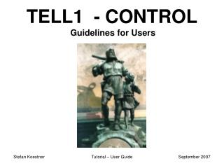 TELL1  - CONTROL Guidelines for Users