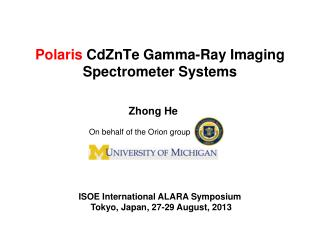 Polaris CdZnTe  Gamma-Ray Imaging  Spectrometer  Systems