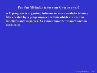 Fun fun 'til daddy takes your C turbo away!