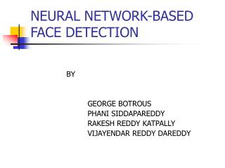 NEURAL NETWORK-BASED FACE DETECTION