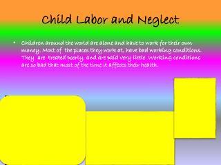 Child Labor and Neglect