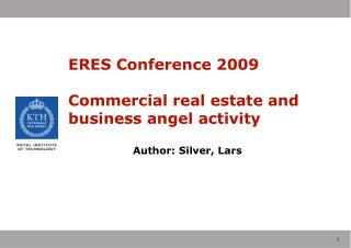 ERES Conference 2009 Commercial real estate and business angel activity