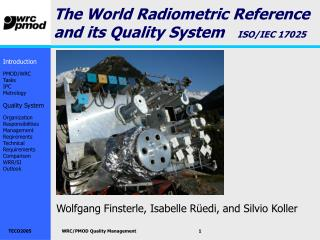 The World Radiometric Reference and its Quality System ISO/IEC 17025