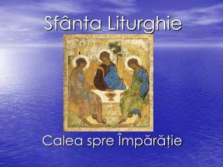 S fânta Liturghie