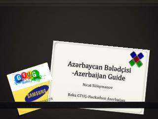 Azərbaycan Bələdçisi -Azerbaijan Guide