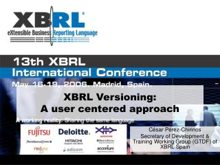 XBRL Versioning: A user centered approach