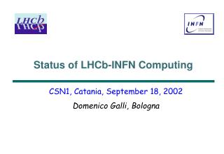 Status of LHCb-INFN Computing