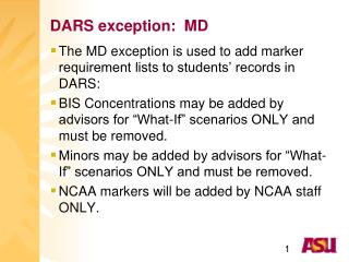 DARS exception:  MD