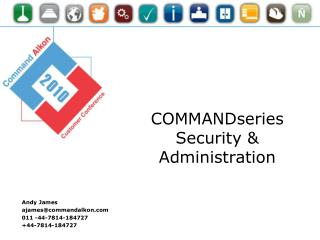 COMMANDseries Security & Administration