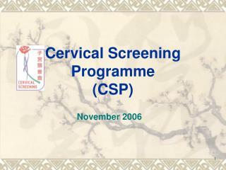 Cervical Screening Programme CSP