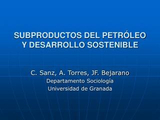 SUBPRODUCTOS DEL PETRÓLEO Y DESARROLLO SOSTENIBLE