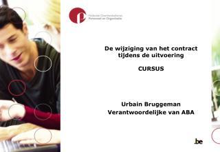 De wijziging van het contract tijdens de uitvoering CURSUS