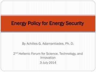 Energy Policy for Energy Security