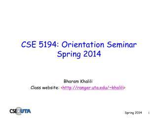 CSE 5194: Orientation Seminar Spring 2014