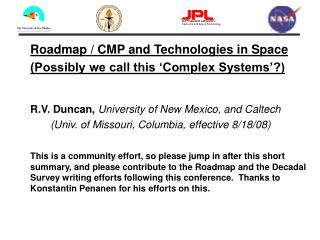 Roadmap / CMP and Technologies in Space  (Possibly we call this 'Complex Systems'?)