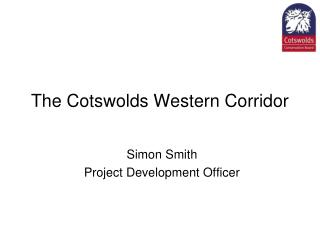 The Cotswolds Western Corridor