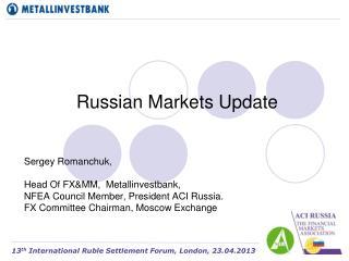 Russian Markets Update