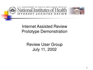Internet Assisted Review Prototype Demonstration  Review User Group July 11, 2002